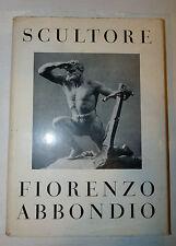 Catalogo Arte Neoclassicismo - Laini: Fiorenzo Abbondio Scultore 1957 autografo