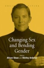 Social Identities Ser.: Changing Sex and Bending Gender 1 (2005, Paperback)