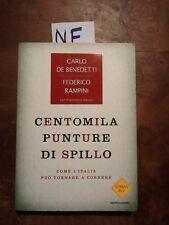 CENTOMILA PUNTURE DI SPILLO - DE BENEDETTI, RAMPINI - MONDADORI - 2008