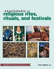 Routledge Encyclopedia of Religious Rites, Rituals and Festivals (Religion and