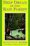 Deep Dream of the Rain Forest by Malcolm Bosse (1994, Paperback)