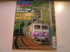 **e Rail Passion n°128 Etat annuel matériel moteur SNCF / RER B / MI 79