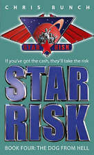 Chris Bunch ~ Star Risk Book 4: The Dog From Hell