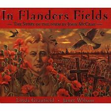 In Flanders Fields: The Story of the Poem by John McCrae-ExLibrary