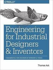 Engineering for Industrial Designers and Inventors : Fundamentals for...