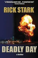 Toni Poole: Deadly Day by Rick Stark (2013, Paperback)