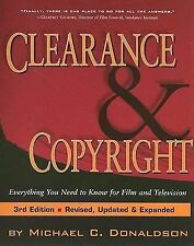 Clearance and Copyright : Eveything You Need to Know for Film and Television...