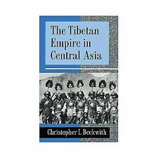The Tibetan Empire in Central Asia, Beckwith, Christopher I., Good Book
