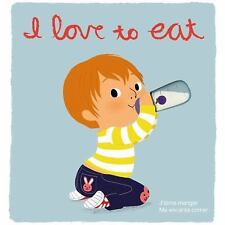 I Love to Eat: Deluxe Touch-and-Feel (Spanish and French Edition) Graux, Amélie