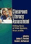 Classroom Literacy Assessment: Making Sense of What Students Know and Do (Solvin