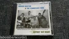 ZZ- SHAUN HORTON & THE TENNESSEE TRIO - NOTHIN´ BUT RIGHT - RARE - ROCKABILLY