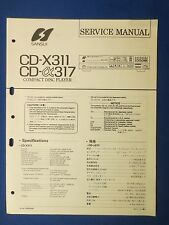 SANSUI CD-X311 CD-X317 CD SERVICE MANUAL ORIGINAL FACTORY ISSUE THE REAL THING
