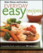 Everyday Easy Recipes: Irresistibly fresh meals in just 20 minutes