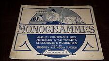 MONOGRAMMES - Album modèles classiques et modernes pour la lingerie - Broderie