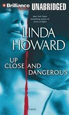 Up Close and Dangerous by Linda Howard (2013, MP3 CD, Unabridged)