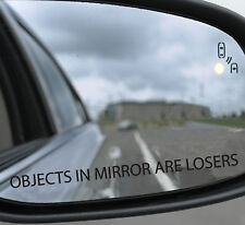 3 x Objects in mirror are losers Funny 4x4 car Sticker 170x10mm Premium quality
