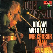 "7"" John Mayall – Dream With Me / Mr. Censor Man // Germany 1971 / rare"