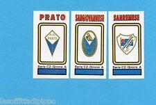PANINI CALCIATORI 1978/79-Figurina n.564- PRATO+SANGIOVANNESE+SANR.-SCUDETTO-Rec