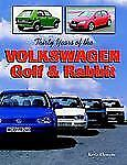 Thirty Years of the Volkswagen Golf & Rabbit-ExLibrary