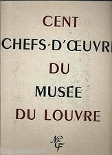 Cent chefs-d'oeuvre du musée du Louvre  1952