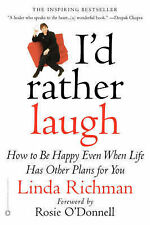 Id Rather Laugh: How to Be Happy Even When Life Has Other Plans for You,ACCEPTAB
