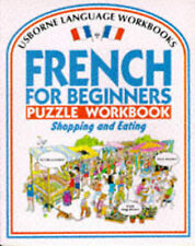 French for Beginners Puzzle Workbook: Shopping and Eating (Usborne Language Work