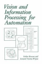 Vision and Information Processing for Automation, Machine Vision, Information Sy