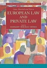 Cases, Materials and Text on European Law and Private Law by Bloomsbury...