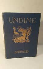 Undine. de la Motte. 1909 1st edition. illustrated by Arthur Rackham.