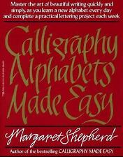 Calligraphy Alphabets Made Easy (Perigee) by Shepherd, Margaret, Good Book