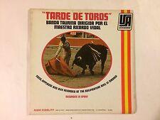 Tarde De Toros Banda Taurina Dirigida Por El Maestro R. Vidal vg+/vg+vinyl lp