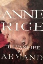 The Vampire Armand 6 by Anne Rice Hard Cover Back Book True First 1st Edition VF