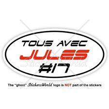 "JULES BIANCHI #17 TOUS AVEC Formel 1 F1 125mm (5"") Vinyl Sticker, Aufkleber"