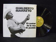 Gualberto Ibarreto – El Cantor De La Voz Del Pueblo ' LP N.MINT / MINT