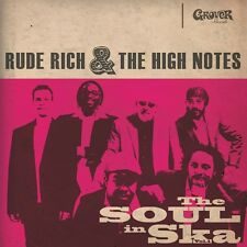 RUDE & THE HIGH NOTES RICH - THE SOUL IN SKA VOL.1   CD NEU