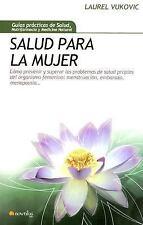 Salud para la mujer (Guias Practicas De Salud, Nutrifarmacia Y Medicina Natural