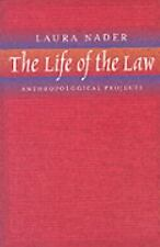 The Life of the Law: Anthropological Projects