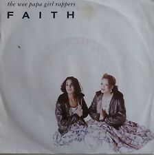 "7"" 1988 VG++ ! WEE PAPA GIRL RAPPERS :Faith"