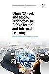 Chandos Learning and Teaching: Using Network and Mobile Technology to Bridge...