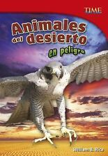 TIME for Kids en Español - Level 5: Animales Del Desierto en Peligro by...