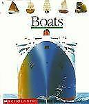 Boats: A First Discovery Book by Scholastic Books, Good Book