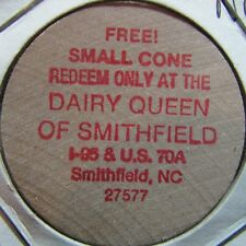 Vintage Dairy Queen Smithfield, NC Wooden Nickel Token - North Carolina #1
