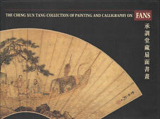 The Cheng Xun Tang Collection of Painting and Calligraphy on Fans