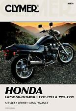 Clymer Honda: Cb750 Nighthawk, 1991-1993 and 1995-1999 (Clymer Motorcycle Repair