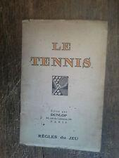 Le tennis règles du jeu adoptés le 16 mars 1923 édité par Dunlop