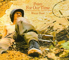 "Warm Dust:  ""Peace For Our Time""  (Vinyl Reissue)"