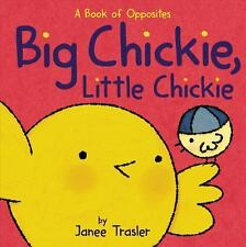 Big Chickie, Little Chickie: A Book of Opposites (Chickies)-ExLibrary