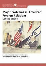 Major Problems in American History: Major Problems in American Foreign...