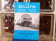 National Railway Historical Society The BULLETIN Volume 39 Number 3 - 1974