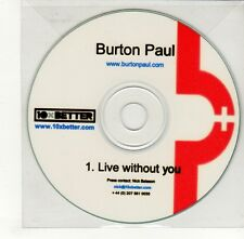 (GO330) Burton Paul, Live Without You - DJ CD